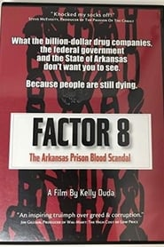 Factor 8: The Arkansas Prison Blood Scandal