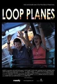 Loop Planes