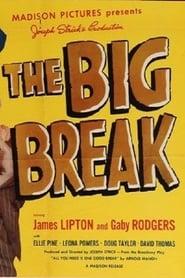 The Big Break (1953)