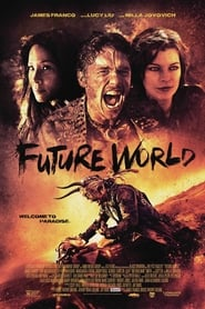Future World (2018) Full Movie Stream On 123Movieshub