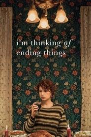 I'm Thinking of Ending Things -  - Azwaad Movie Database