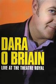 Dara Ó Briain: Live at the Theatre Royal (2006)
