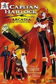 Capitán Harlock: La Arcadia de mi juventud en cartelera