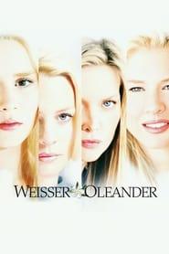 Weißer Oleander (2002)