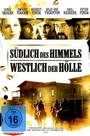 Südlich des Himmels – Westlich der Hölle (2000)