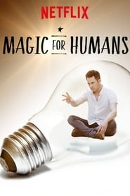 Magic for Humans 2018