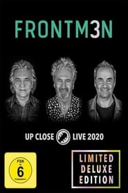 Frontm3n: Up Close Live