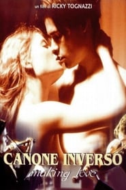 Canone inverso – Making Love