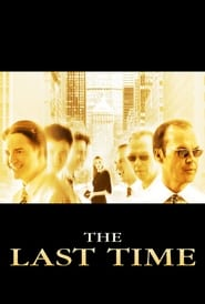 Poster The Last Time 2006