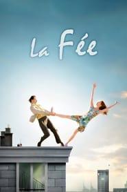 Voir La Fée en streaming complet gratuit   film streaming, StreamizSeries.com