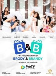 B&B: The Story of the Battle of Brody & Brandy 2021