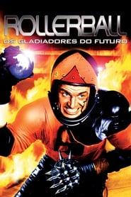 Rollerball: Os Gladiadores do Futuro
