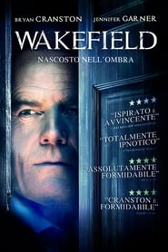 Wakefield – Nascosto nell'ombra [HD]
