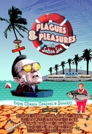 Plagues and Pleasures on the Salton Sea 2004