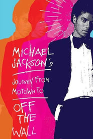 Image Michael Jackson's Journey from Motown to Off the Wall (2016)