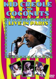 Kid Creole & The Coconuts: Live in Paris