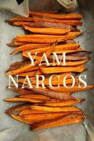 Yam Narcos [2019]