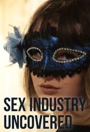 Sex Industry: Uncovered (2020) online ελληνικοί υπότιτλοι
