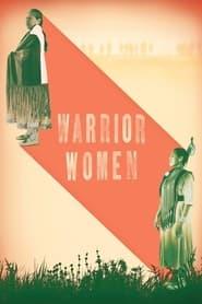 Warrior Women (2018)