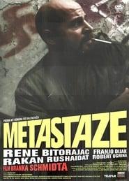 Metastaze (2009)