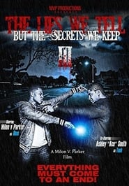 The Lies We Tell But the Secrets We Keep Part 3 (2014)