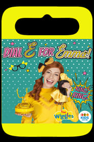 The Wiggles - Dial E For Emma 2016