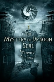 Journey to China The Mystery of the Dragon's Seal (2019)