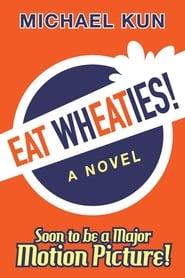 Eat Wheaties! -  - Azwaad Movie Database
