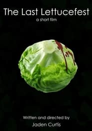 The Last Lettucefest (2021)
