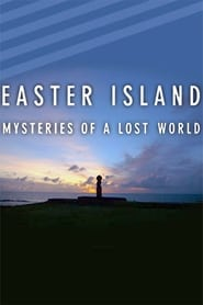 Easter Island: Mysteries of Lost World