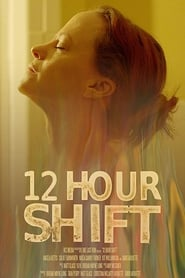 12 Hour Shift (2020) Zalukaj Online CDA