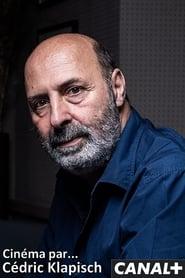 Cinéma par… Cédric Klapisch [2020]