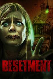 Besetment (2016)