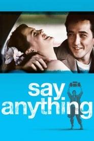 Say Anything…