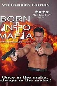 film simili a Born Into Mafia