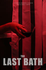 The Last Bath (2020)