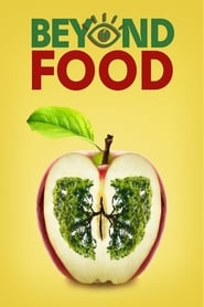 Beyond Food 2017 HD Watch and Download