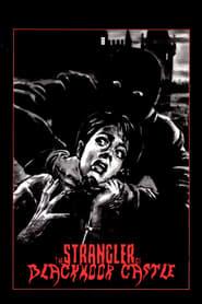 The Strangler of Blackmoor Castle (1963)