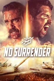 Voir No Surrender en streaming complet gratuit | film streaming, StreamizSeries.com