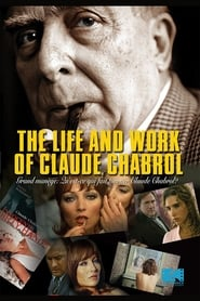 The Life and Work of Claude Chabrol 2006
