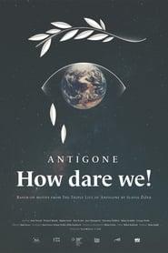Antigone, How Dare We! (2020)