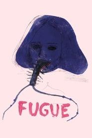 Fugue (2018)