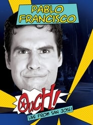 Pablo Francisco: Ouch! (2006)