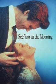 See You in the Morning (1989)