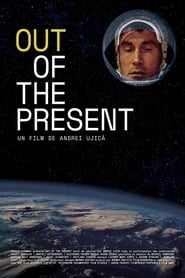 Out of the Present (1997)
