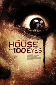 The House with 100 Eyes (2012)
