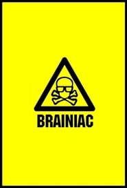 Brainiac: Science Abuse 2003