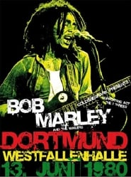 Bob Marley - Rockpalast Live In Dortmund Germany 1980