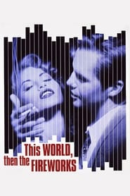 Poster This World, Then the Fireworks 1997