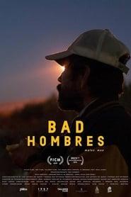 Bad Hombres 2019